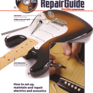 Guitar Player Repair Guide With DVD